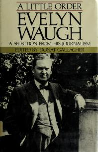 Cover of: A little order | Evelyn Waugh