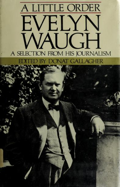 A little order by Evelyn Waugh