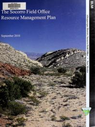The Socorro field office resource management plan by United States. Bureau of Land Management